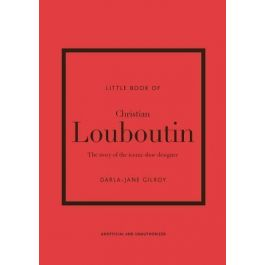 The Little Book Of Christian Louboutin